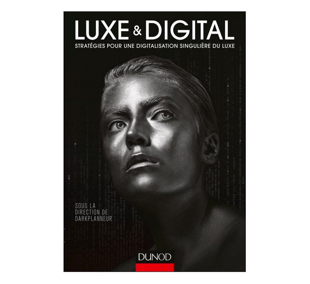 Luxe & digital, de Eric Briones, editado por Dunod.